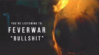 Feverwar - BULLSHIT
