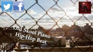 G-Ammo - Is Hip-Hop Dead? (Old Skool Piano Hip-Hop Beat)