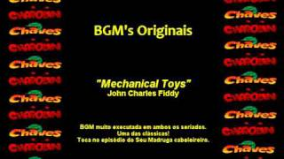 CHAVES & CHAPOLIN - Música de Fundo - Mechanical Toys