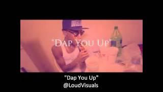 """""""Dap You Up"""""""