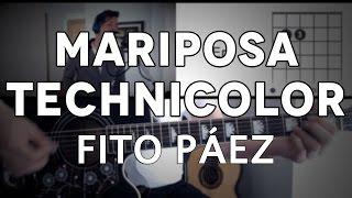 Mariposa Technicolor Fito Páez Tutorial Cover - Guitarra [Mauro Martinez]