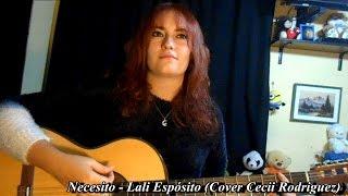 "Necesito- Lali Espósito ""Esperanza Mía"" (Cover Cecii Rodriguez)"