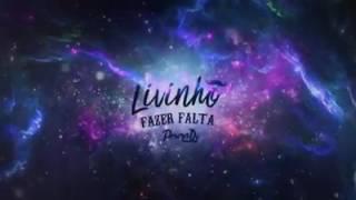 MC Livinho-Fazer Falta Lycris