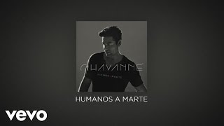 Chayanne - Humanos a Marte (Official Lyric Video)