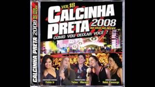 Calcinha Preta - Dois Amores, Duas Paixões - @CalcinhaPreta_