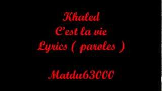 Khaled   C'est La Vie Official Lyrics Video   HQ HD   YouTube
