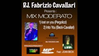 MIX MODERATO (1)INTO YOU (Beck) -- (2)LOST ON YOU (Pergolizzi)