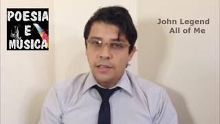 Poesia e Música John legend All Off Me ( Tradução ) Daniel Oliveira
