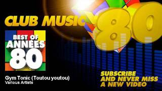 Véronique et Davina - Gym Tonic (Toutou youtou) - ClubMusic80s