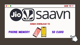 How To Download Songs From Saavn To Phone/ SD Card memory [Android] ?
