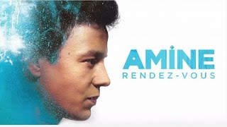 Amine - Rendez-vous - Audio