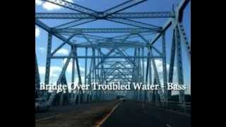Bridge Over Troubled Water - Bass