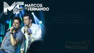 Marcos & Fernando  - TCC  - Truco, Cerveja e Churrasco (Letra)