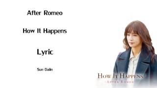 [LYRIC] After Romeo – How It Happens (Han-Rom-Eng) (Chief Kim OST Part2)