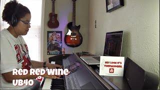UB40- Red Red Wine (Piano Cover) Originally by Neil Diamond