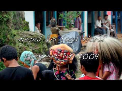 Mutu Bhari Bhari – Nepal ko Yaad Haru [Nepal Trip, Summer 2009]