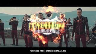 Banda La Prendidisima Video Promo Matamoros!
