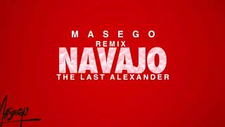 MASEGO NAVAJO (REMIX)