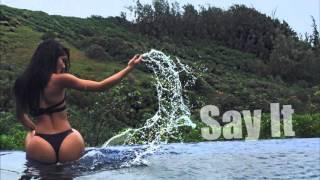 Say It - Sevyn Streeter