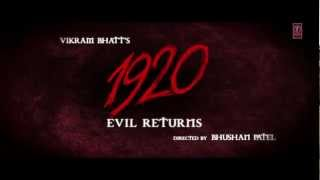 1920 Evil Returns Official Theatrical Trailer | Aftab Shivdasani width=