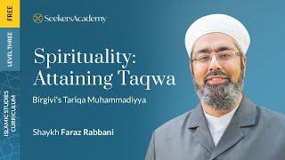 The Path of Muhammad: Birgivi's Manual of Taqwa Explained - 11 - Shaykh Faraz Rabbani