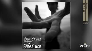Dim Chord feat. Grace - Feel Me - Official Audio Release