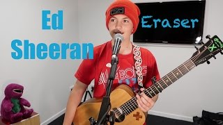 Eraser - Ed Sheeran - Cover by Ben Glanfield
