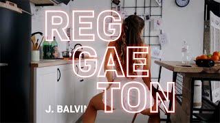 Reggaeton - J. Balvin | Morning Twerk by Nastya Nass| Dance video