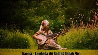 Kaoma - Lambada (Dj Radra$ Rabab Mix)