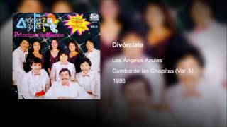 Los Angeles Azules - Divorciate