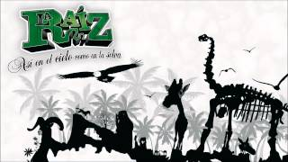 "La Raíz - Parece mentira (con Panxo de ""ZOO"")"
