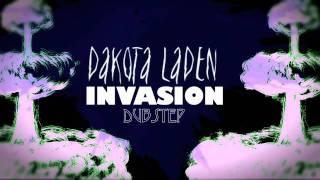 Dubstep INVASION (Dakota Laden)