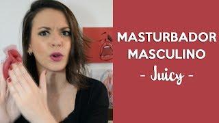 MASTURBADOR MASCULINO JUICY | Como fazer a noite do boquete