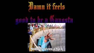Damn it fees good to be a gangsta geto boys (cover)