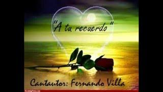 Fernando Villa - A tu recuerdo