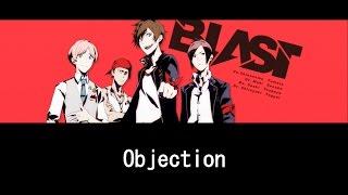 「Objection」/BLAST【歌詞付き】