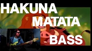 Hakuna Matata (Bass Cover)