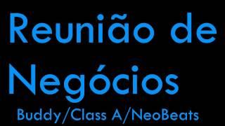 Buddy | Class A | NeoBeats - Reunião de Negócios - LETRA + DOWNLOAD