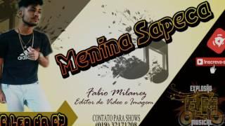 MC Leo Da CP - Menina Sapeca - DJ LÉO - Lançamento 2017 #Explosão Musical