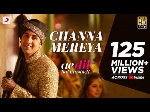 Channa Mereya Lyrics – Ae Dil Hai Mushkil