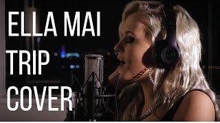 Ella Mai - Trip (Marissa Detlor Cover)