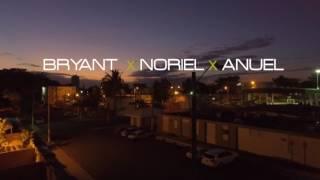 Bajen Pa Ca - Anuel AA Ft Bryant Myers & Noriel (Video) HD