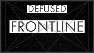 Defused - Introduction [Frontline, Track 1]