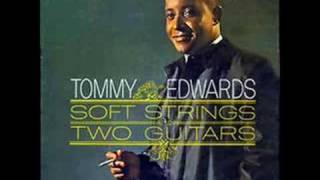 "Tommy Edwards - 1951 version of ""It's All In The Game"""