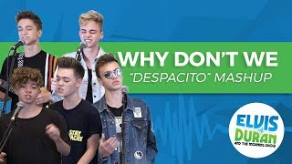 "Why Don't We - ""Despacito"" Mashup 