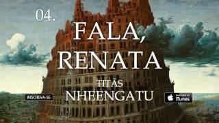 Titãs - Fala, Renata (Álbum Nheengatu)