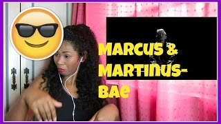 Marcus & Martinus-Bae | Reaction