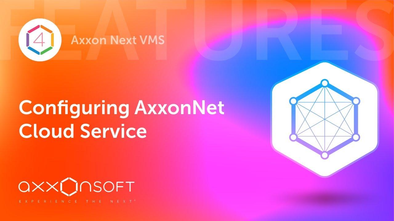 AxxonNet cloud service