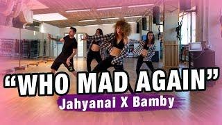 WHO MAD AGAIN - Jahyanai X Bamby/Dancehall Coreografía/Zumba by Ysel González