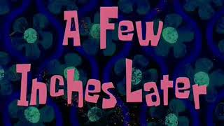 A FEW INCHES LATER (SPONGEBOB) | SOUND EFFECT
